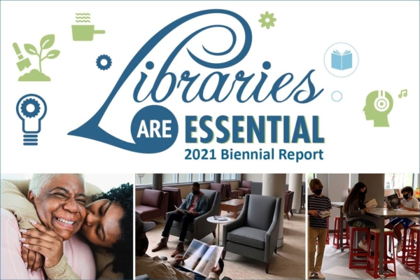 Promotional graphic for the Libraries are essential 2021 Biannual report